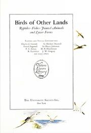 Birds of other lands, reptiles, fishes, jointed animals and lower forms