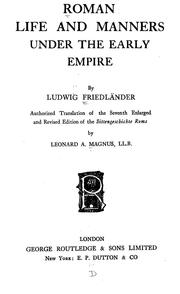 Roman life and manners under the early Empire by Ludwig Friedländer