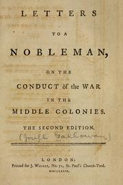 Letters to a nobleman, on the conduct of the war in the middle colonies by Joseph Galloway