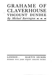 Grahame of Claverhouse, Viscount Dundee by Michael Barrington