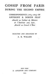 Gossip from Paris during the second empire by Anthony B. North Peat