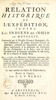 Relation historique de l'expédition contre les Indiens de l'Ohio en MDCCLXIV by Smith, William