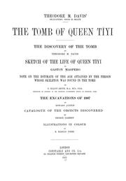 The tomb of Queen Tîyi by Davis, Theodore M.
