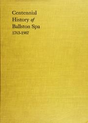 Cover of: Centennial history of the village of Ballston Spa by Edward F. Grose