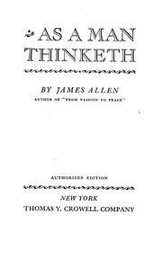 As a man thinketh by Allen, James