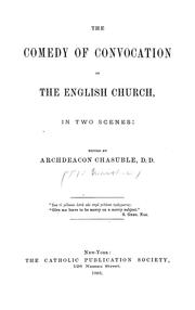 The comedy of convocation in the English Church by Arthur Featherstone Marshall