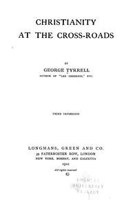 Christianity at the cross-roads by George Tyrrell
