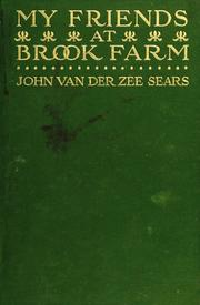 My friends at Brook Farm by John Van der Zee Sears