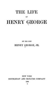 The life of Henry George by George, Henry