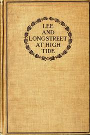 Lee and Longstreet at high tide by Helen Dortch Longstreet