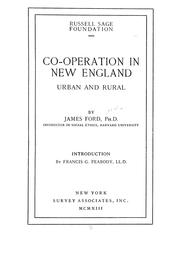 Co-operation in New England, urban and rural .. by James Ford