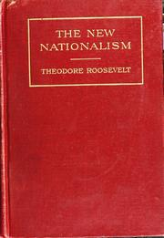 The new nationalism by Theodore Roosevelt