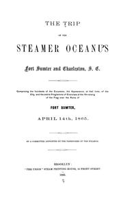 The trip of the steamer Oceanus to Fort Sumter and Charleston, S.C by J. Clement French