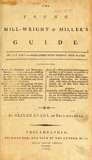 The young mill-wright and miller's guide by Evans, Oliver