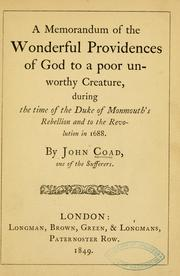 A memorandum of the wonderful providences of God to a poor unworthy creature by John Coad