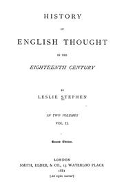 History of English thought in the eighteenth century by Stephen, Leslie Sir