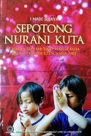 Sepotong nurani Kuta by I Made Sujaya