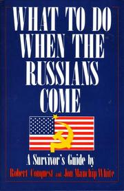What to Do When the Russians Come by Jon Manchip White