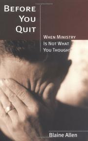 Before You Quit -- When Ministry Is Not What You Thought PDF