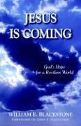 Jesus is coming by W. E. Blackstone