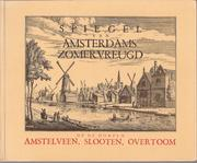 Spiegel van Amsterdams zomervreugd by Abraham Rademaker