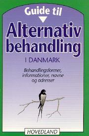 Guide til alternativ behandling i Danmark by Hugo Hørlych Karlsen