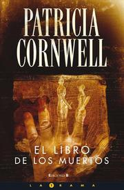 Book of the Dead by Patricia Daniels Cornwell