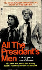 All the President&#39;s Men by B. Woodward