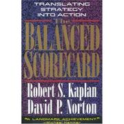 The balanced scorecard by Robert S. Kaplan