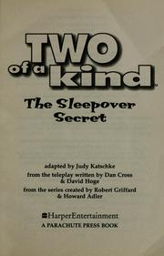 The sleepover secret by Judy Katschke