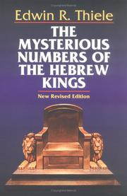 The mysterious numbers of the Hebrew kings by Edwin Richard Thiele