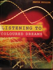 Listening to Coloured Dreams by Martin Phillips