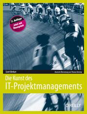 Cover of: Die Kunst des IT-Projektmanagements by Scott Berkun