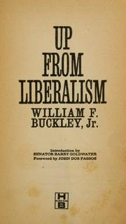 Up from liberalism by William F. Buckley