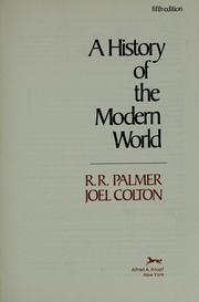 A history of the modern world by R. R. (Robert Roswell) Palmer