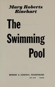 The swimming pool by Mary Roberts Rinehart