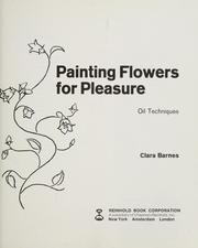 Painting flowers for pleasure, oil techniques. (1962 ...