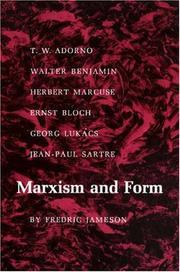 Marxism and form by Fredric Jameson