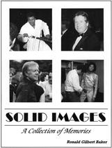 Solid images by Ronald Gilbert Baker