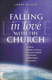 FALLING IN LOVE WITH THE CHURCH Building Agenda Harmony for Church Health and Church Multiplication Movements PDF