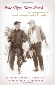 Dear Papa, dear Hotch by Ernest Hemingway