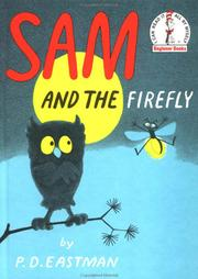 Cover of: Sam and the firefly by P.D. Eastman, P. D. Eastman