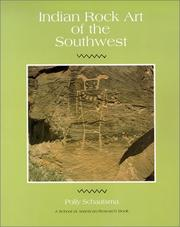 Indian rock art of the Southwest by Polly Schaafsma