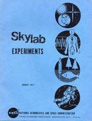 Skylab Experiments by United States. National Aeronautics and Space Administration.