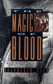 The magic of blood by Dagoberto Gilb