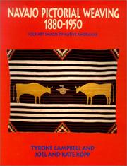 Navajo pictorial weaving, 1880-1950 by Tyrone D. Campbell