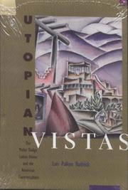 Utopian vistas by Lois Palken Rudnick
