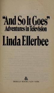 """And so it goes"" by Linda Ellerbee"