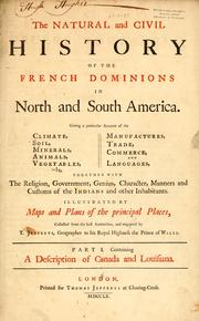 The natural and civil history of the French dominions in North and South America by Thomas Jefferys