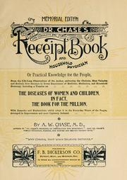 Dr. Chase's Third, Last and Complete Receipt Book and Household Physician, or, Practical Knowledge for the People by A. W. Chase